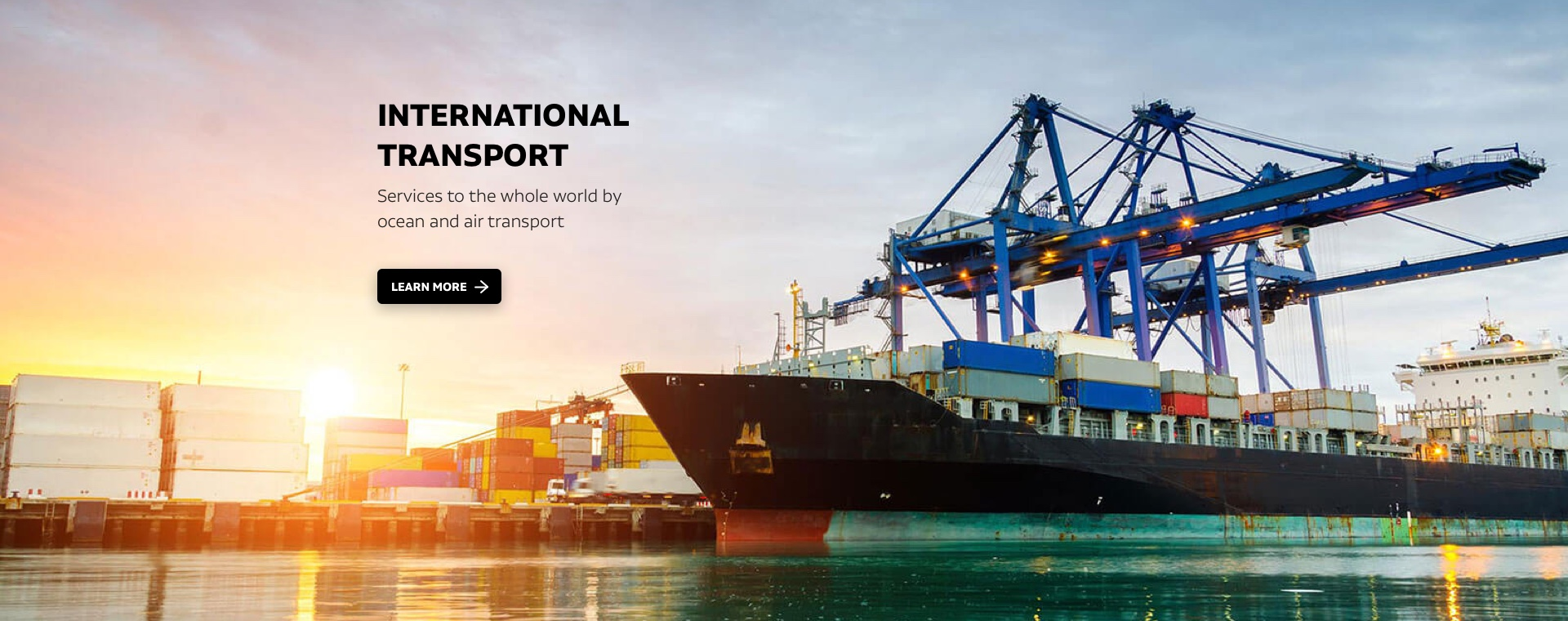 International transport: Services to the whole world by ocean and air transport
